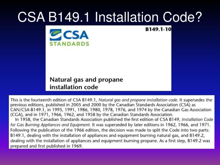CSA B149.1 Installation Code?