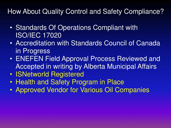 How About Quality Control and Safety Compliance?