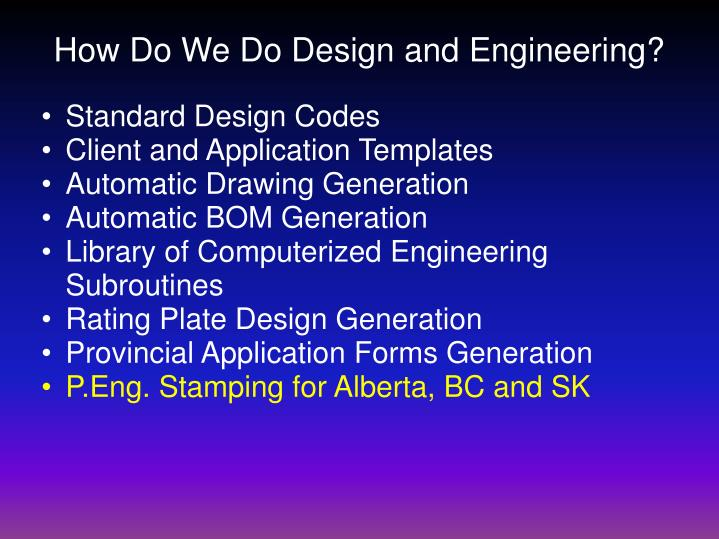 How Do We Do Design and Engineering?