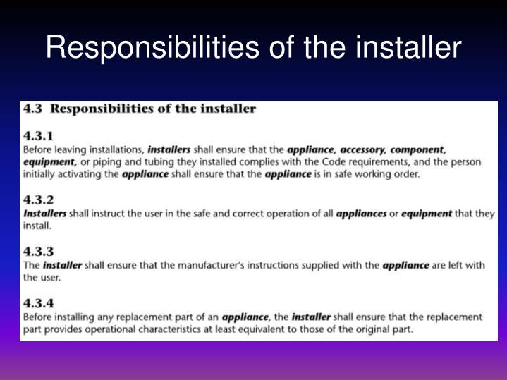 Responsibilities of the installer