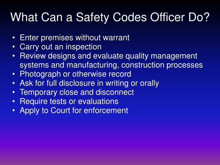 What Can a Safety Codes Officer Do?