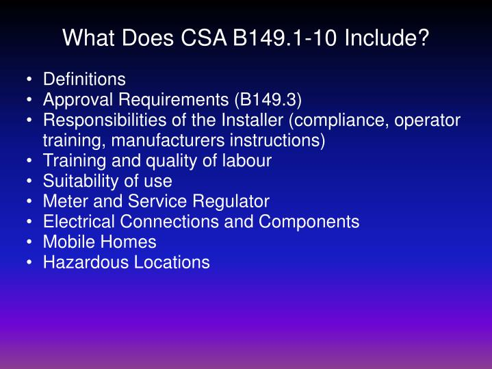 What Does CSA B149.1-10 Include?