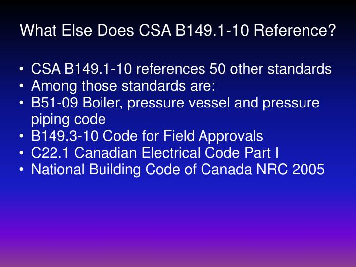 What Else Does CSA B149.1-10 Reference?