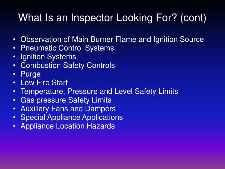 What Is an Inspector Looking For? (cont)
