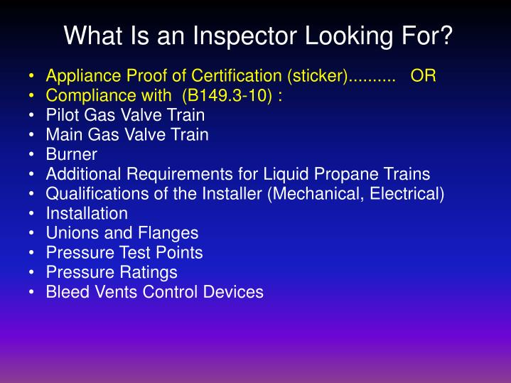 What Is an Inspector Looking For?