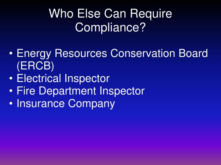 Who Else Can Require Compliance?