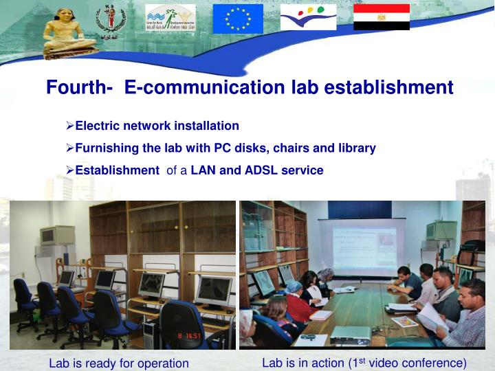 Fourth-  E-communication lab establishment