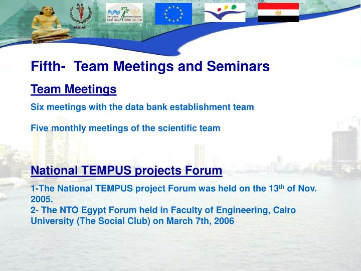 Fifth-  Team Meetings and Seminars