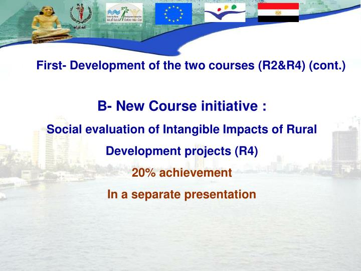 First- Development of the two courses (R2&R4) (cont.)