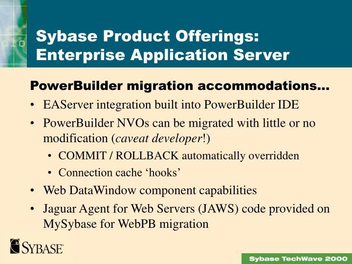 PowerBuilder migration accommodations…