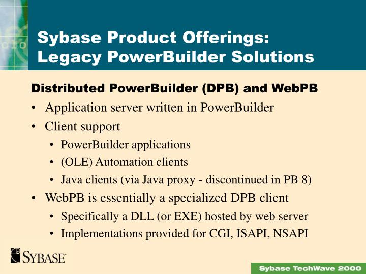 Distributed PowerBuilder (DPB) and WebPB
