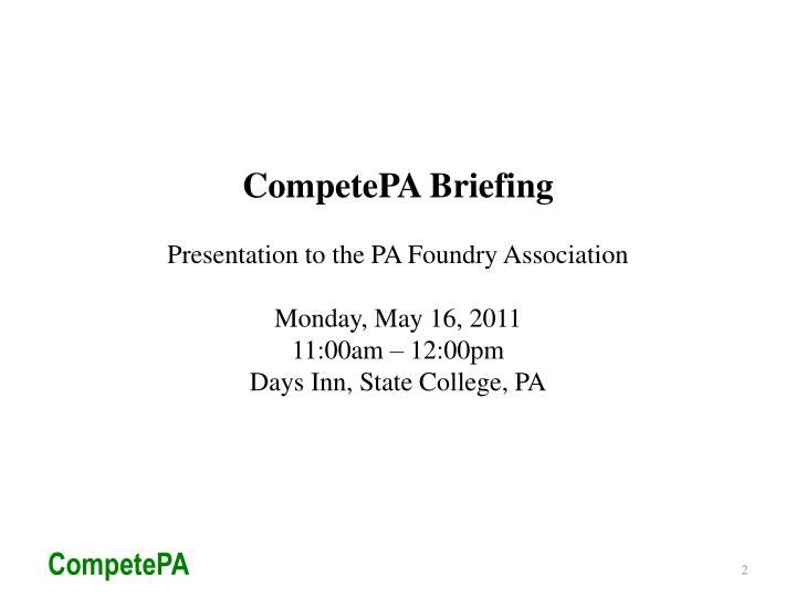 CompetePA Briefing