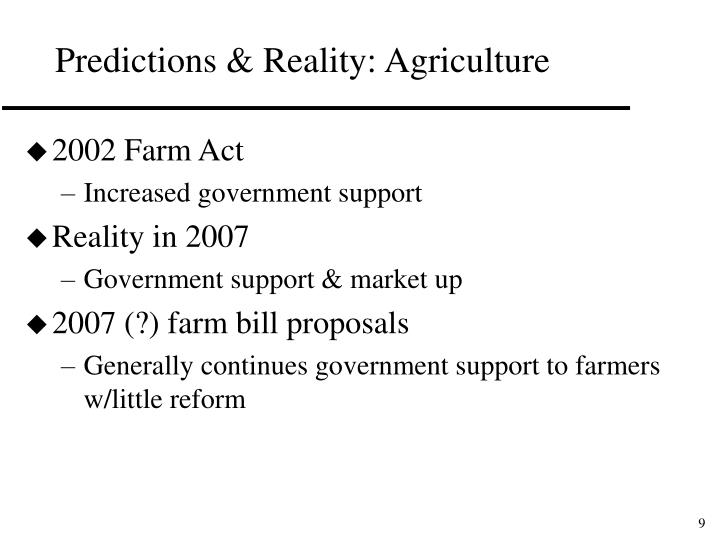 Predictions & Reality: Agriculture