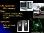 em radiation uses dangers5