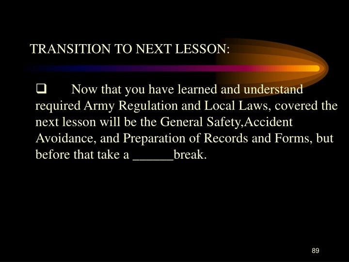 TRANSITION TO NEXT LESSON: