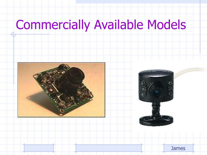 Commercially Available Models