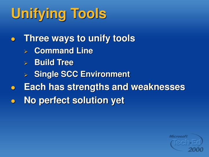 Unifying Tools