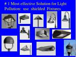 1 most effective solution for light pollution use shielded fixtures