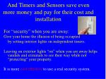 and timers and sensors save even more money and pay for their cost and installation