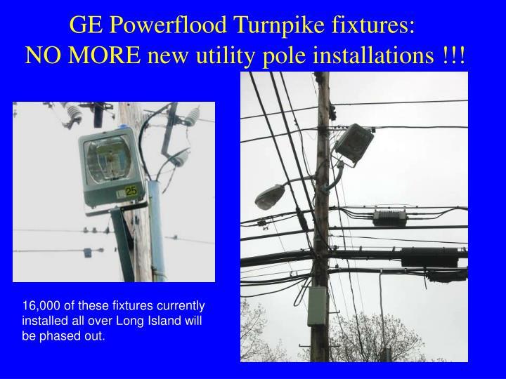 GE Powerflood Turnpike fixtures: