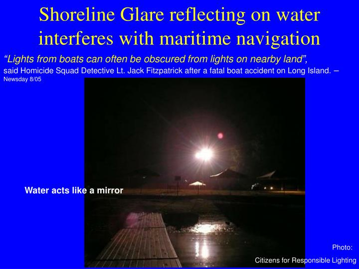 Shoreline Glare reflecting on water interferes with maritime navigation