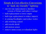 simple cost effective conversions to dark sky friendly lighting