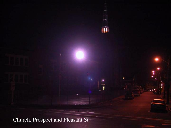 Church, Prospect and Pleasant St