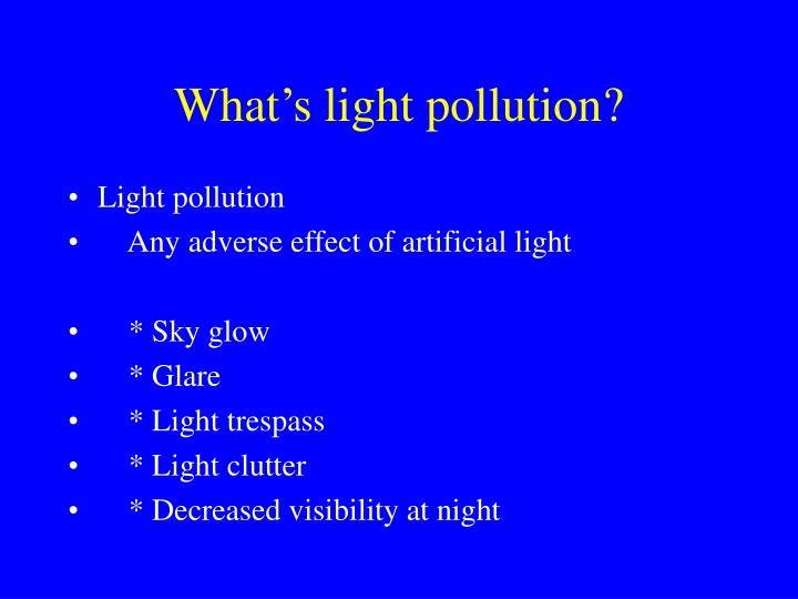 What's light pollution?