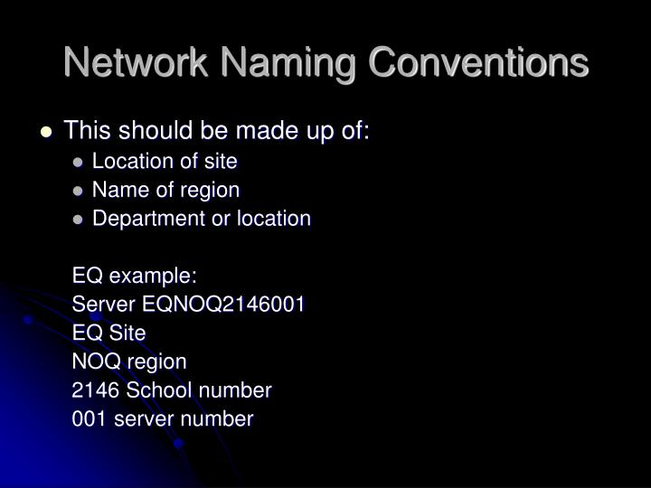 Network Naming Conventions