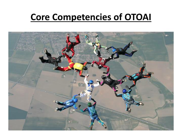 Core Competencies of OTOAI