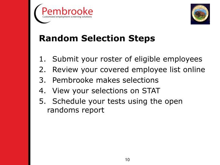Random Selection Steps