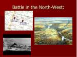 battle in the north west