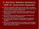 ii red river rebellion resistance 1869 70 government responds