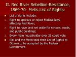 ii red river rebellion resistance 1869 70 metis list of rights