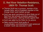 ii red river rebellion resistance 1869 70 thomas scott