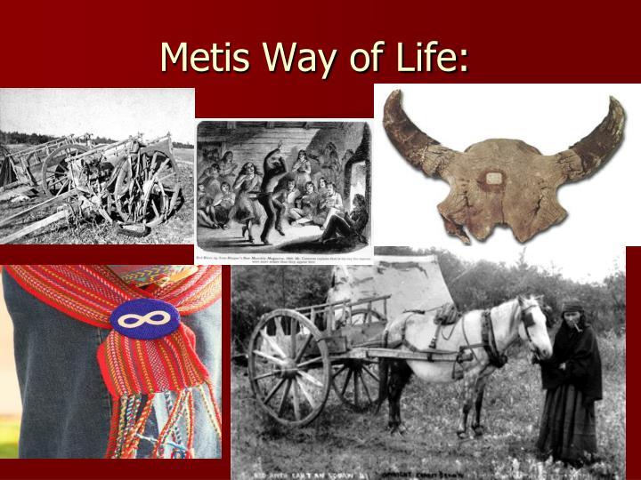 Metis Way of Life: