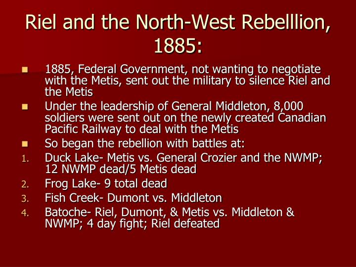 Riel and the North-West Rebelllion, 1885: