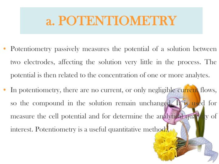 a. POTENTIOMETRY