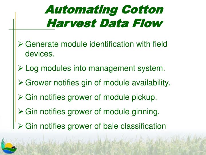 Automating Cotton Harvest Data Flow