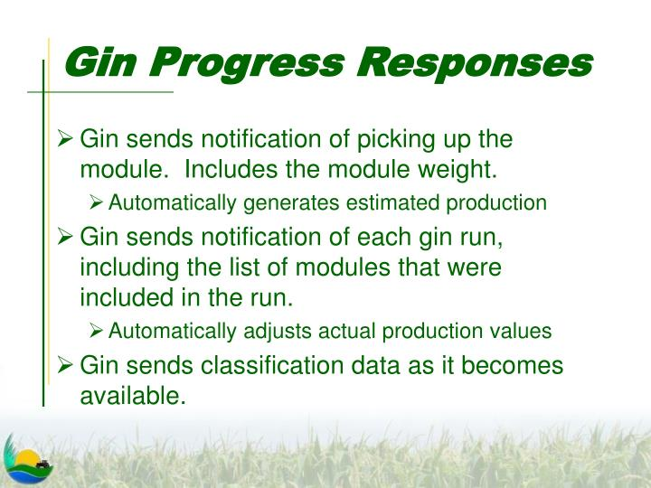 Gin Progress Responses