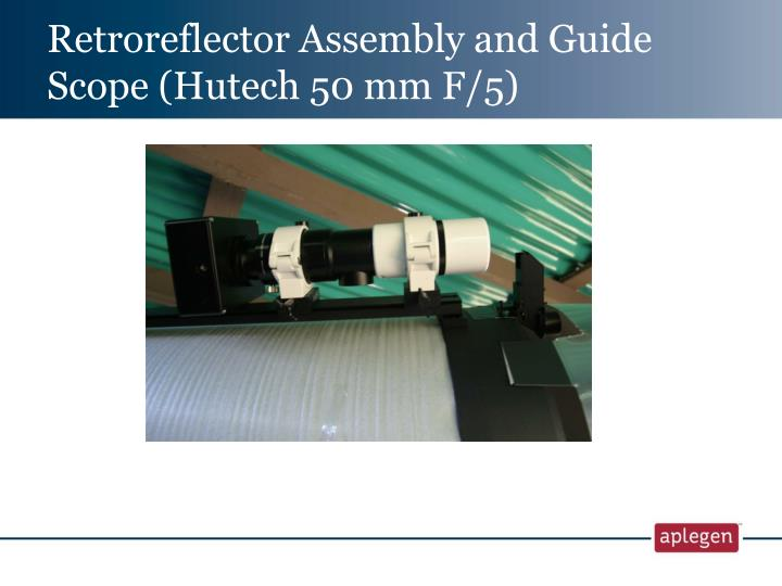 Retroreflector Assembly and Guide Scope (Hutech 50 mm F/5)