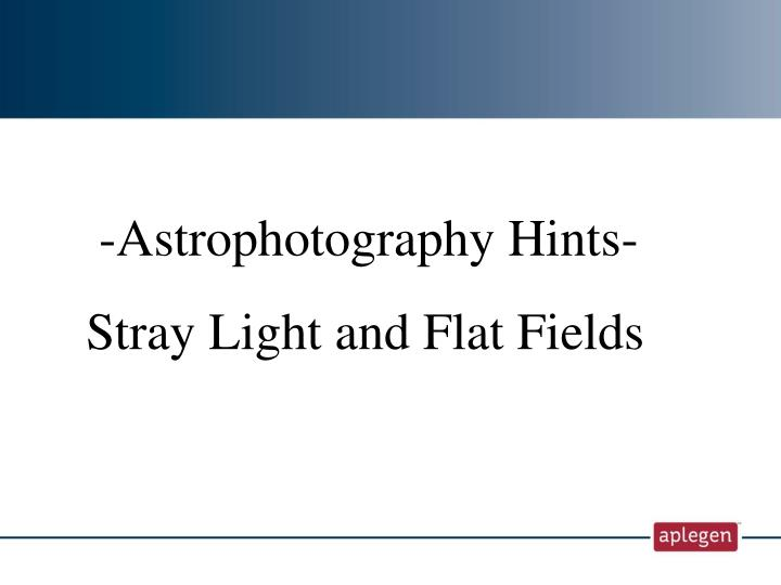-Astrophotography Hints-