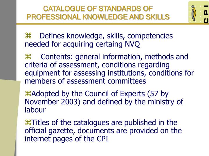 CATALOGUE OF STANDARDS OF PROFESSIONAL KNOWLEDGE AND SKILLS