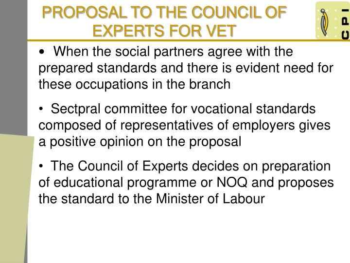 PROPOSAL TO THE COUNCIL OF EXPERTS FOR VET