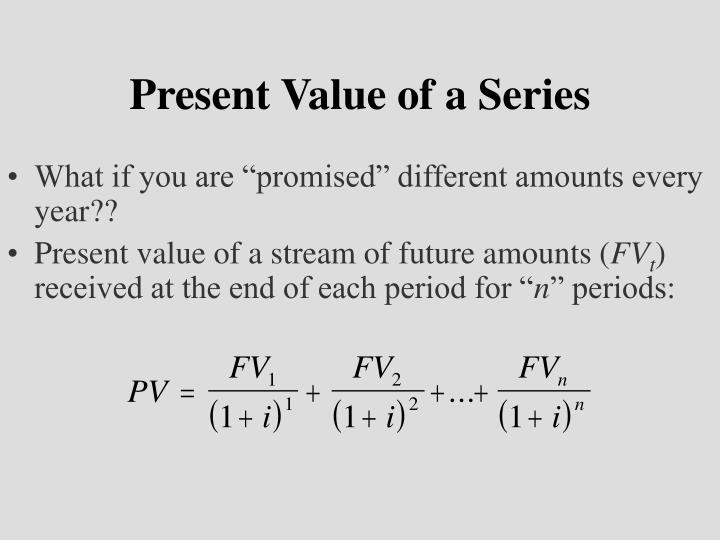 Present Value of a Series