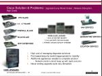 cisco solution problems upgrade every wired closet network disruption high costs