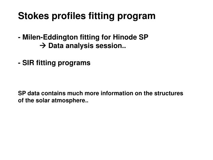 Stokes profiles fitting program