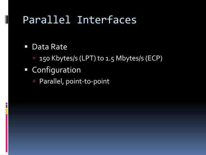 Parallel Interfaces