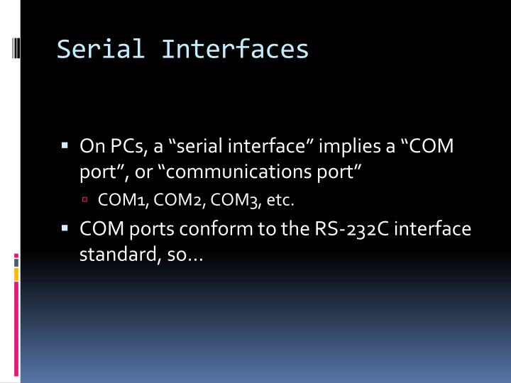 Serial Interfaces