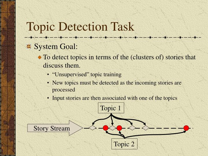 Topic Detection Task